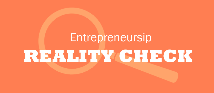 Want to Start a Business? Read This First for a Reality Check!