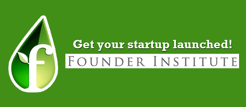 Get Your Startup Launched: Join the Founder Institute Startup Accelerator Program