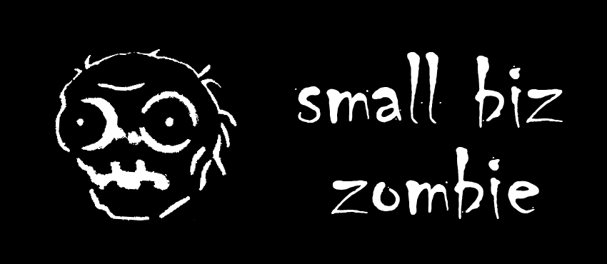 5 Reasons Why Doing What Others Do Turns You Into a Small Business Zombie