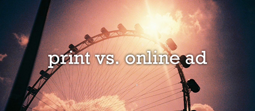 Print or Click: Which is Best for Advertising Your Business?
