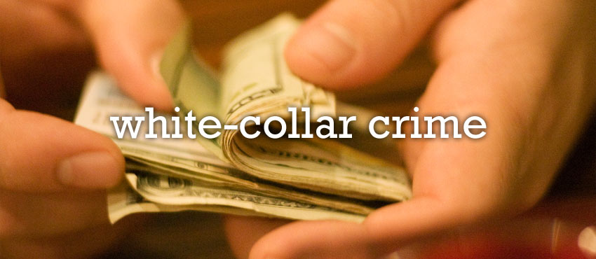 Small Businesses: Surviving White Collar Crimes