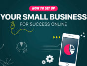 How to Set Your Small Business Up For Online Success